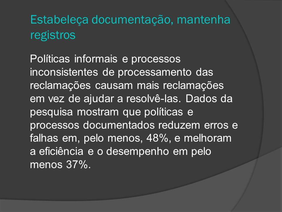 Estabeleça documentação, mantenha registros
