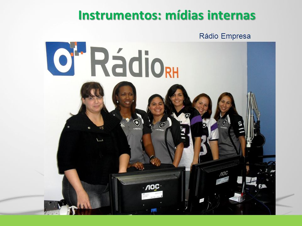 Instrumentos: mídias internas