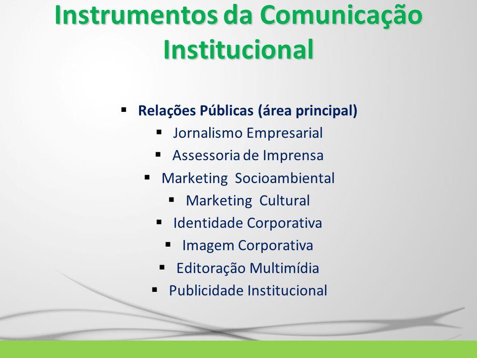 Instrumentos da Comunicação Institucional