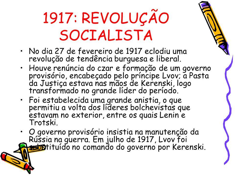 1917: REVOLUÇÃO SOCIALISTA