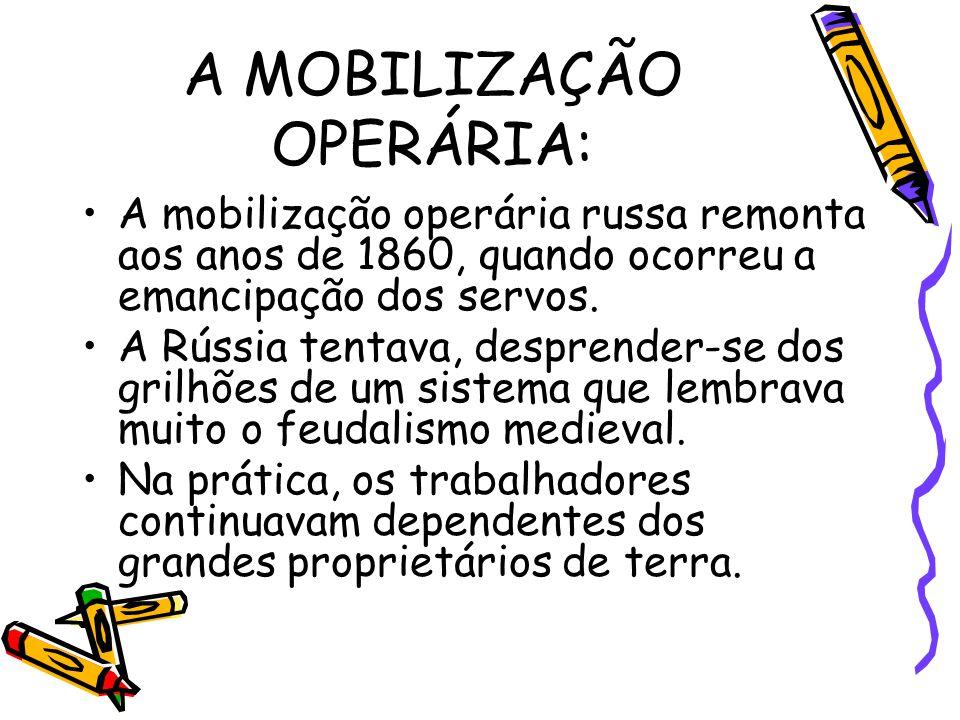A MOBILIZAÇÃO OPERÁRIA:
