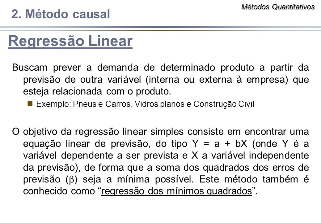 Regressão Linear 2. Método causal