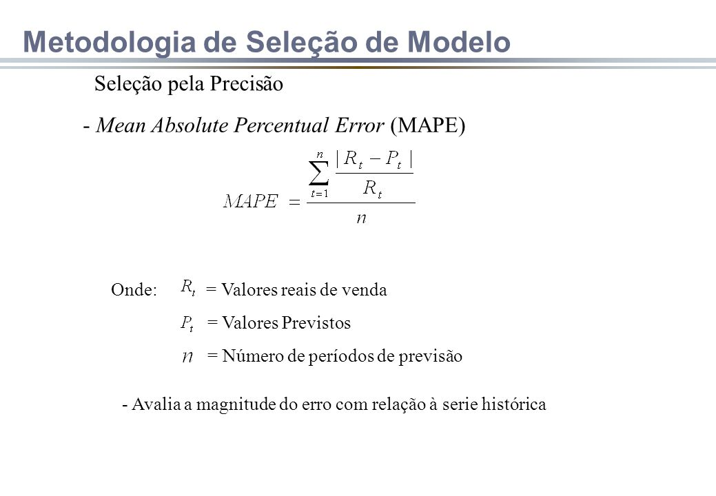 Metodologia de Seleção de Modelo