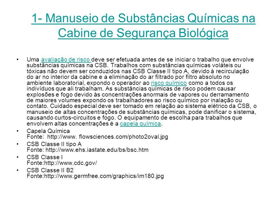 1- Manuseio de Substâncias Químicas na Cabine de Segurança Biológica