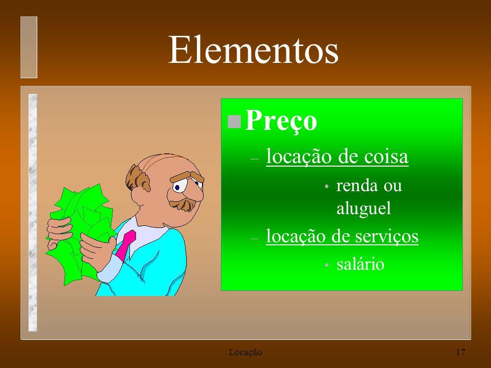 Elementos Preço locação de coisa locação de serviços renda ou aluguel