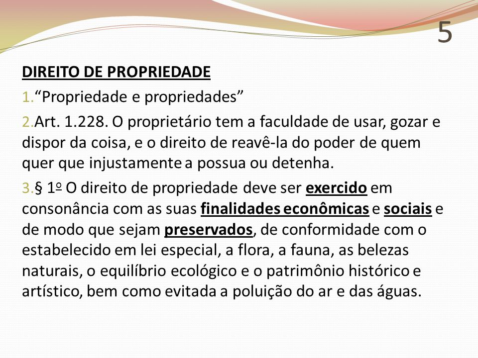 5 DIREITO DE PROPRIEDADE Propriedade e propriedades