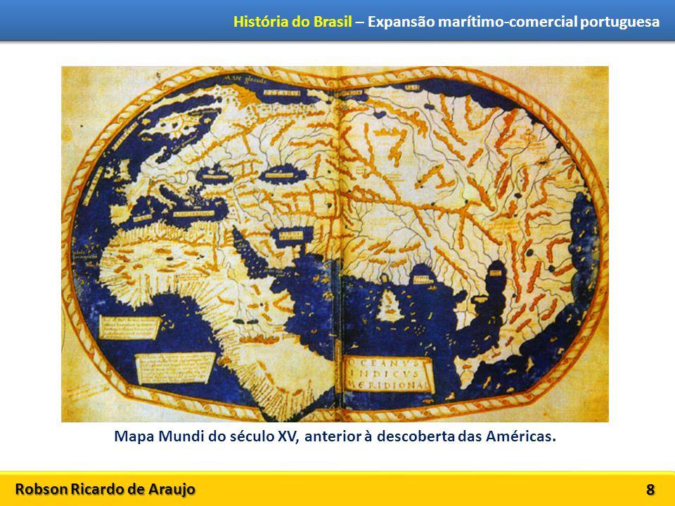 Mapa Mundi do século XV, anterior à descoberta das Américas.