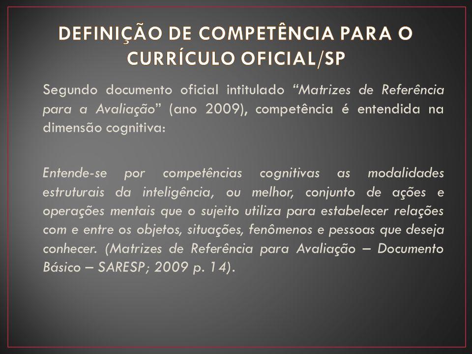 DEFINIÇÃO DE COMPETÊNCIA PARA O CURRÍCULO OFICIAL/SP