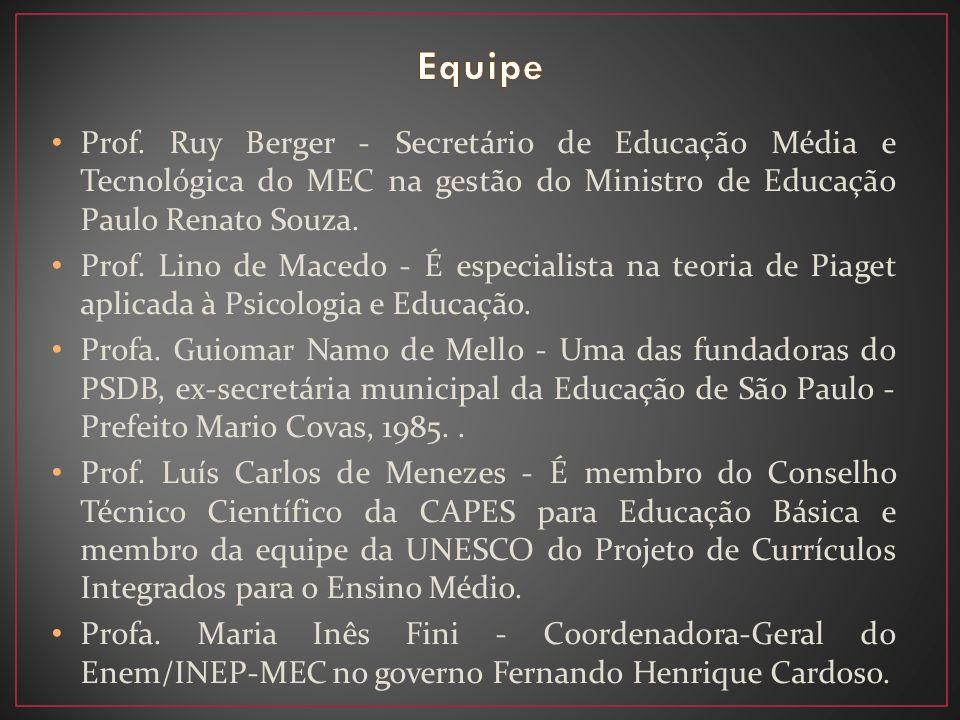 Equipe Prof. Ruy Berger - Secretário de Educação Média e Tecnológica do MEC na gestão do Ministro de Educação Paulo Renato Souza.