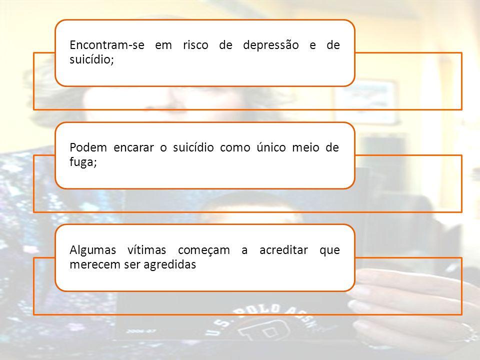Encontram-se em risco de depressão e de suicídio;