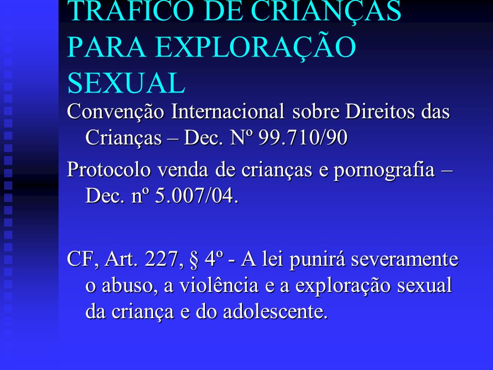 TRÁFICO DE CRIANÇAS PARA EXPLORAÇÃO SEXUAL