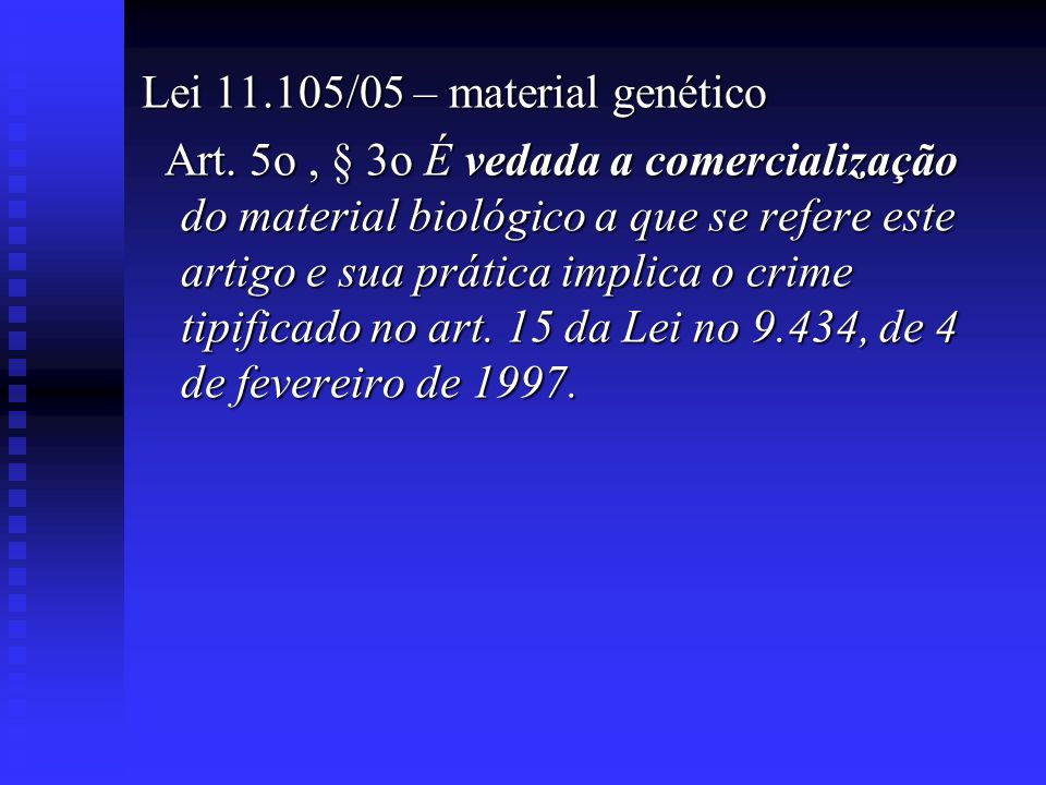 Lei 11.105/05 – material genético