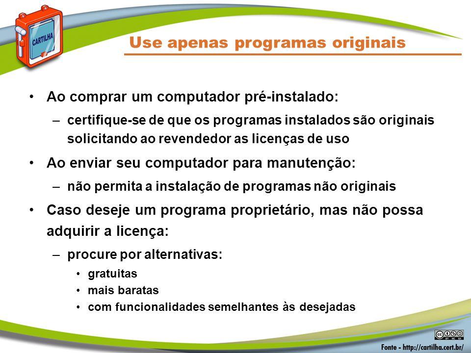 Use apenas programas originais