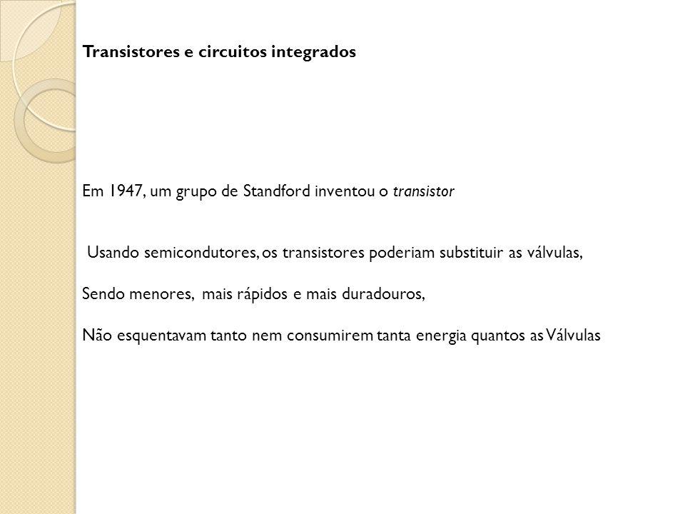 Transistores e circuitos integrados