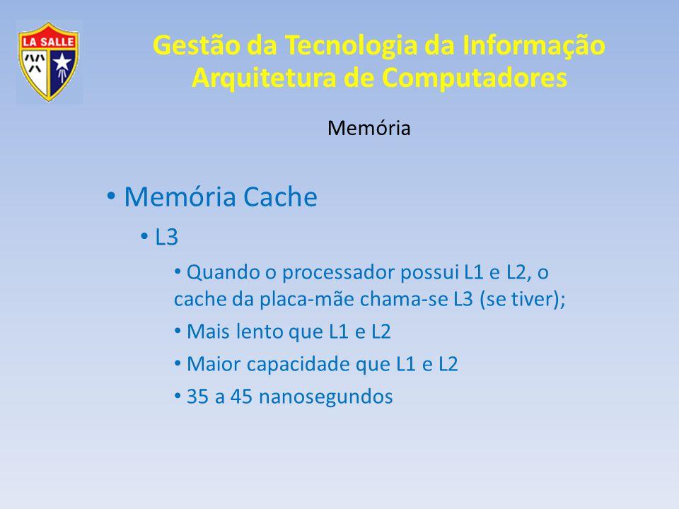 Memória Cache L3 Memória