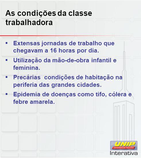 As condições da classe trabalhadora