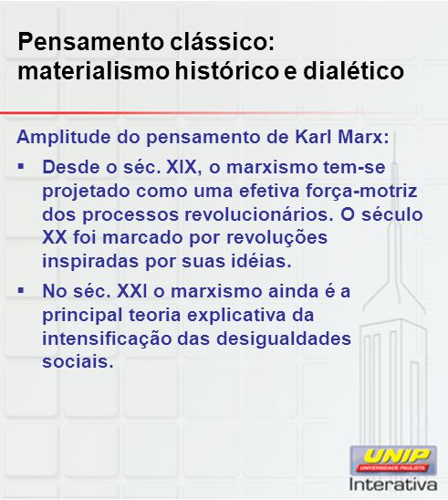Pensamento clássico: materialismo histórico e dialético