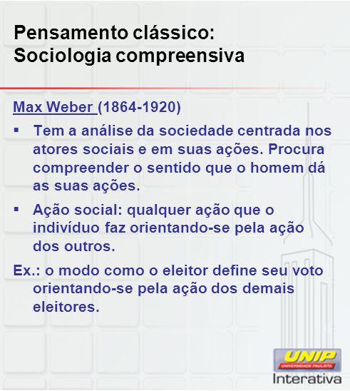 Pensamento clássico: Sociologia compreensiva