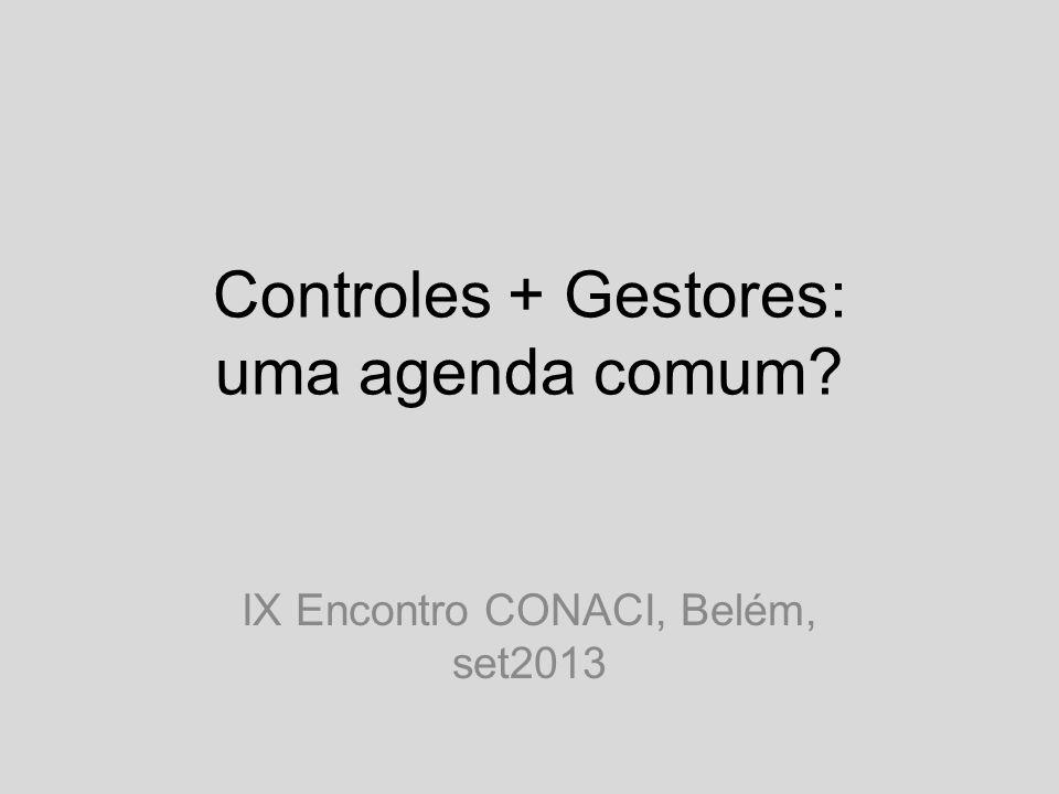 Controles + Gestores: uma agenda comum