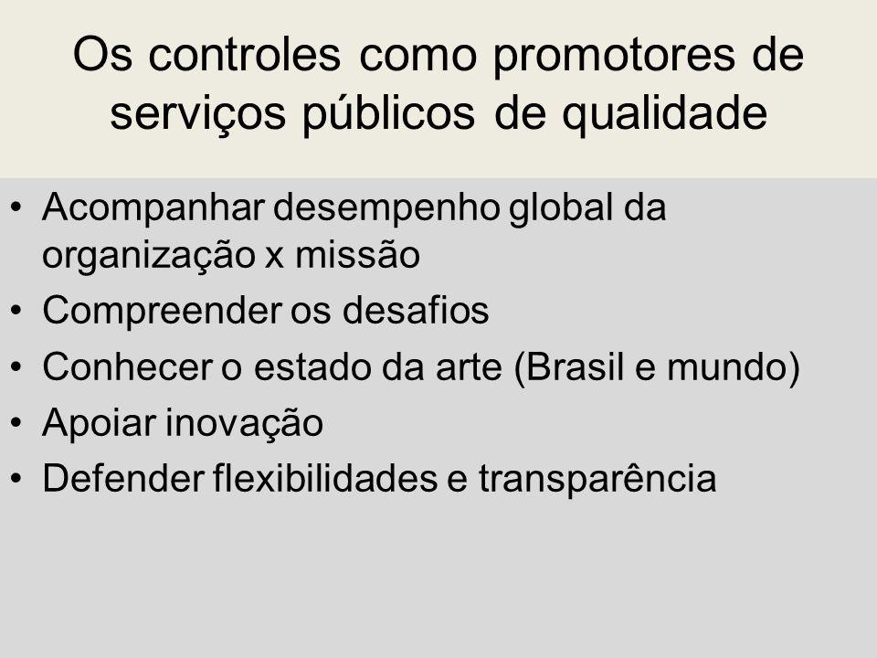 Os controles como promotores de serviços públicos de qualidade