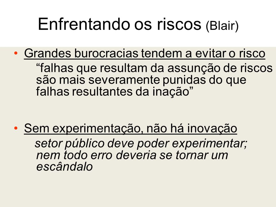 Enfrentando os riscos (Blair)