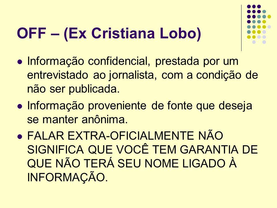 OFF – (Ex Cristiana Lobo)