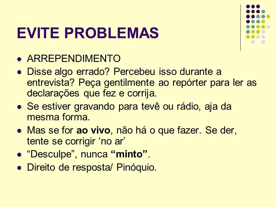 EVITE PROBLEMAS ARREPENDIMENTO