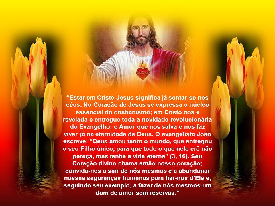 Estar em Cristo Jesus significa já sentar-se nos céus