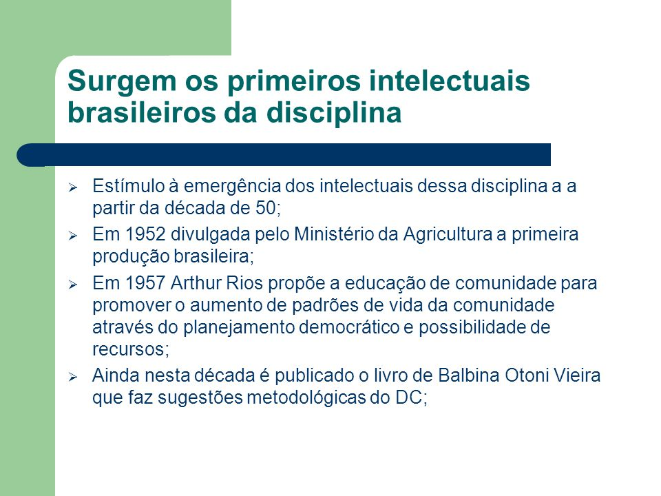Surgem os primeiros intelectuais brasileiros da disciplina