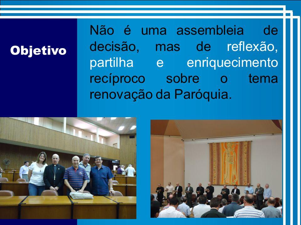 Não é uma assembleia de decisão, mas de reflexão, partilha e enriquecimento recíproco sobre o tema renovação da Paróquia.