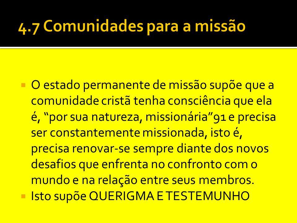 4.7 Comunidades para a missão