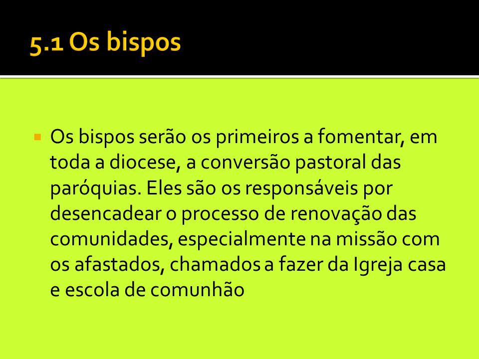 5.1 Os bispos