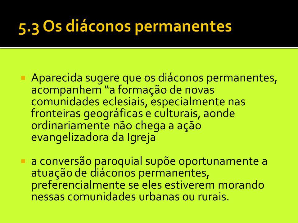 5.3 Os diáconos permanentes