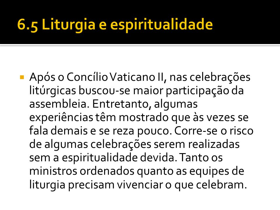 6.5 Liturgia e espiritualidade