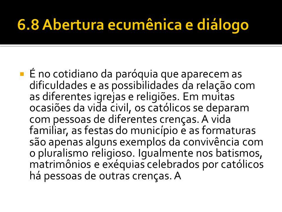 6.8 Abertura ecumênica e diálogo