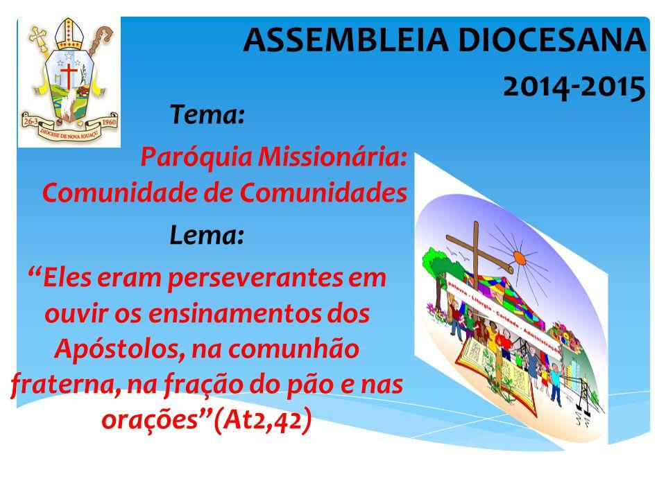 ASSEMBLEIA DIOCESANA 2014-2015