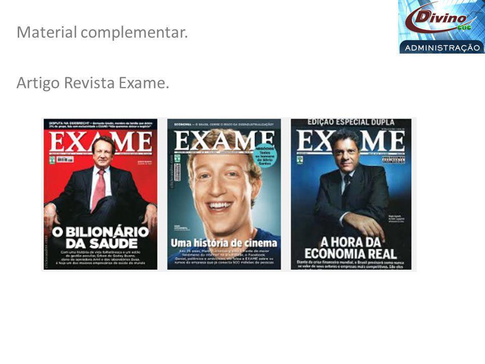 Material complementar. Artigo Revista Exame.