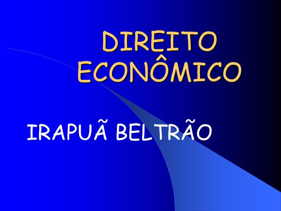 DIREITO ECONÔMICO IRAPUÃ BELTRÃO