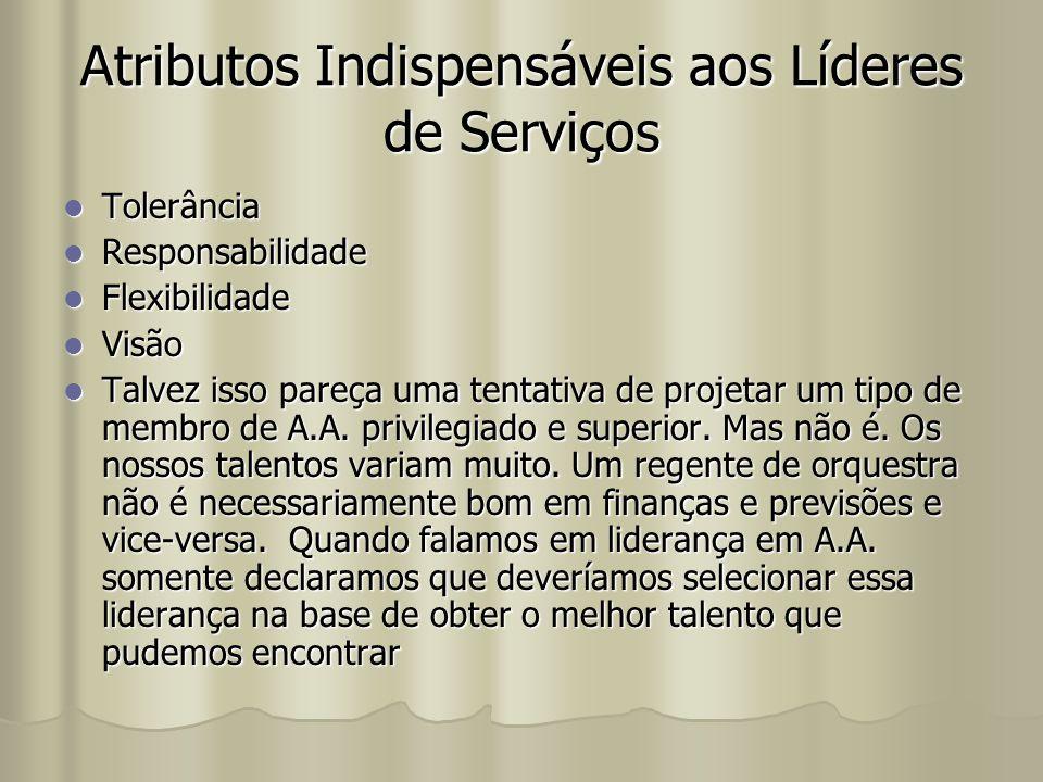 Atributos Indispensáveis aos Líderes de Serviços