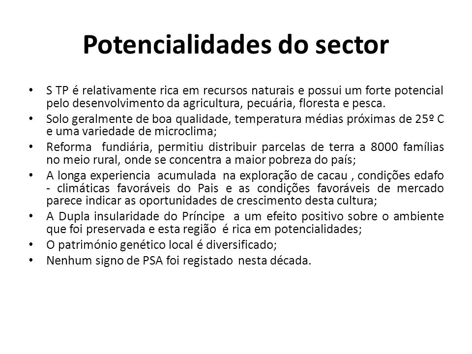 Potencialidades do sector