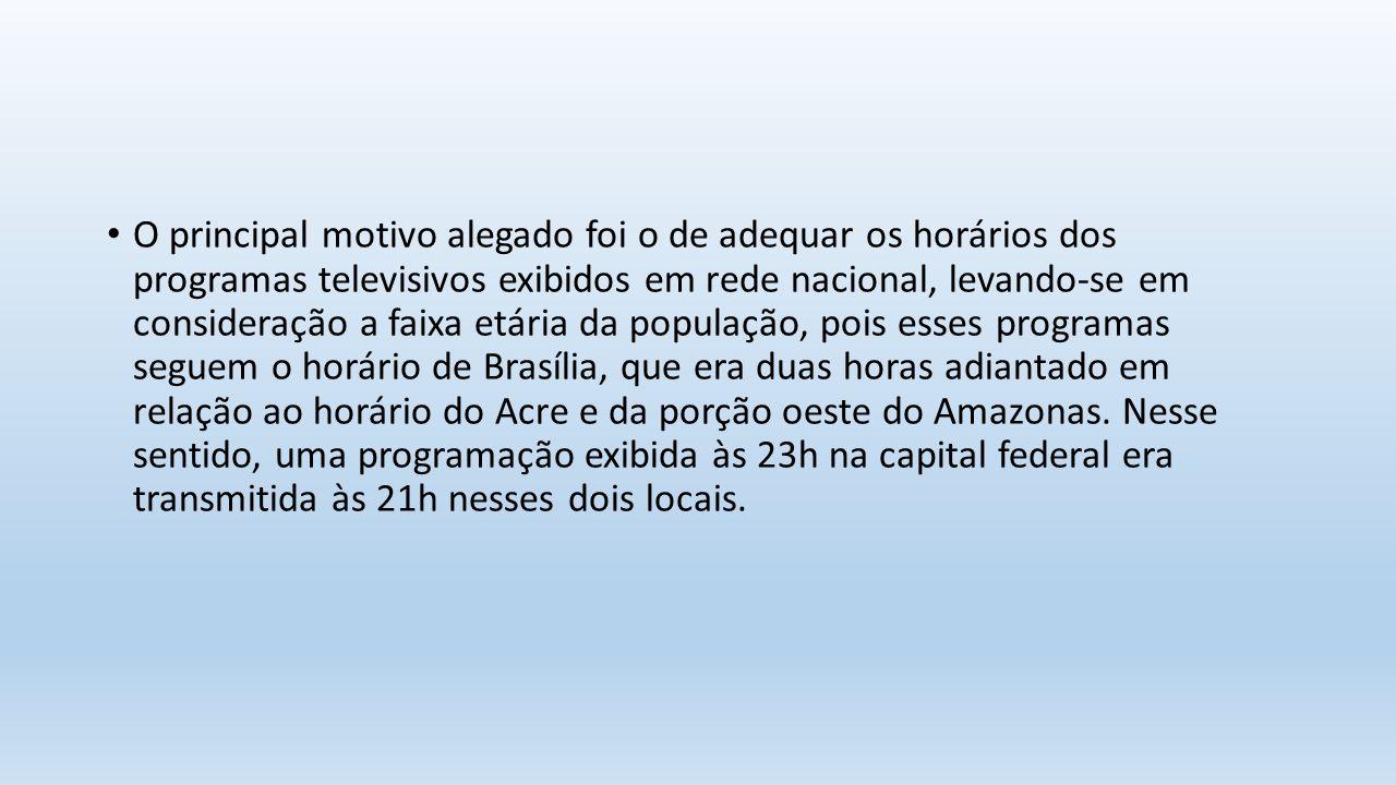 O principal motivo alegado foi o de adequar os horários dos programas televisivos exibidos em rede nacional, levando-se em consideração a faixa etária da população, pois esses programas seguem o horário de Brasília, que era duas horas adiantado em relação ao horário do Acre e da porção oeste do Amazonas.