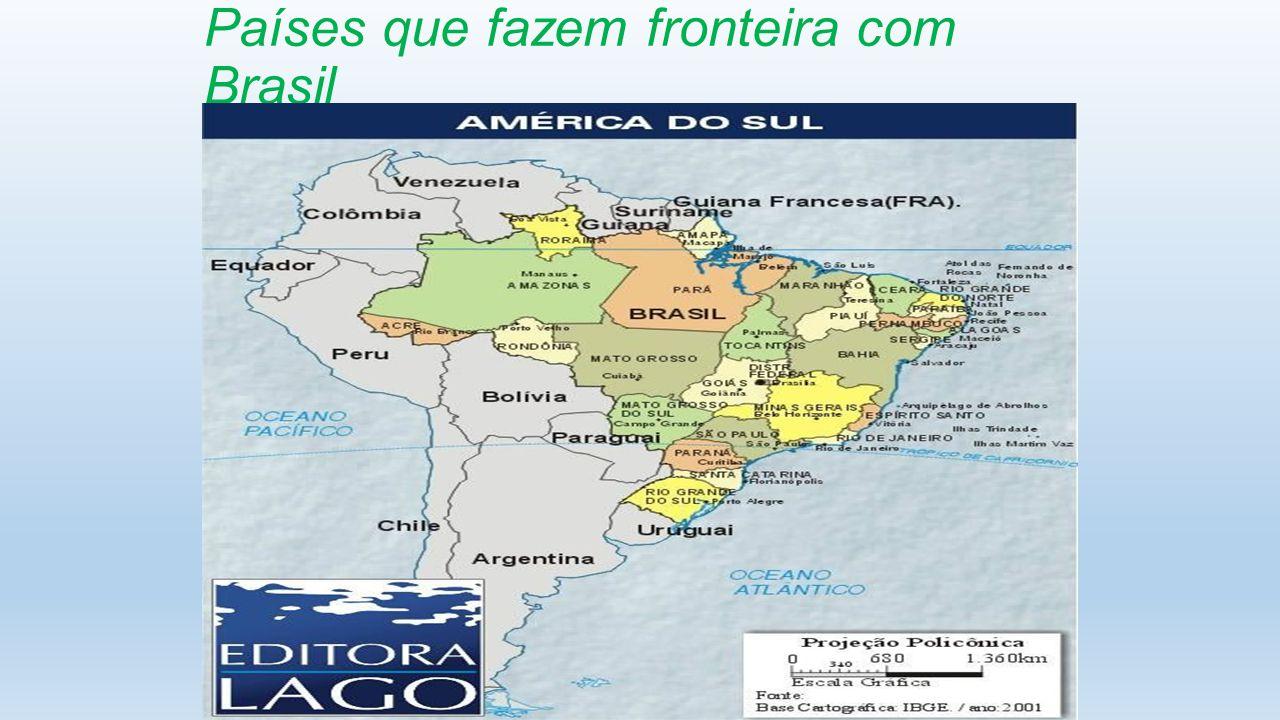 Países que fazem fronteira com Brasil