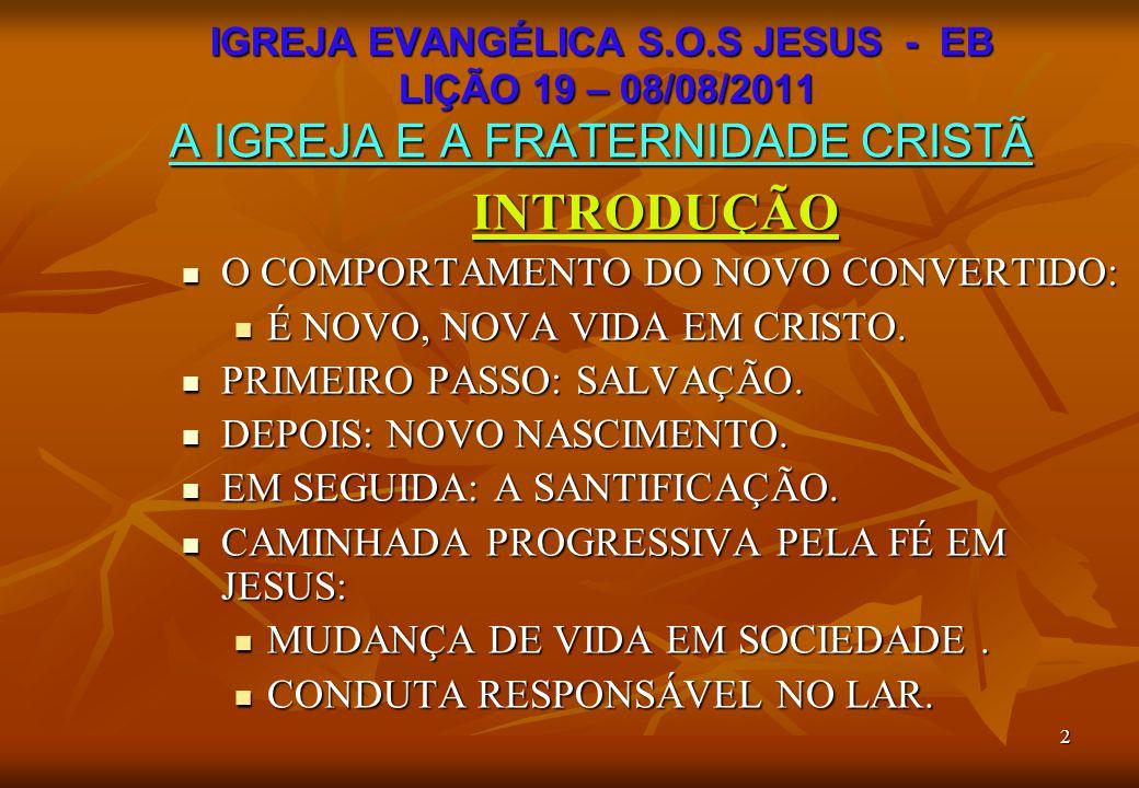 INTRODUÇÃO O COMPORTAMENTO DO NOVO CONVERTIDO: