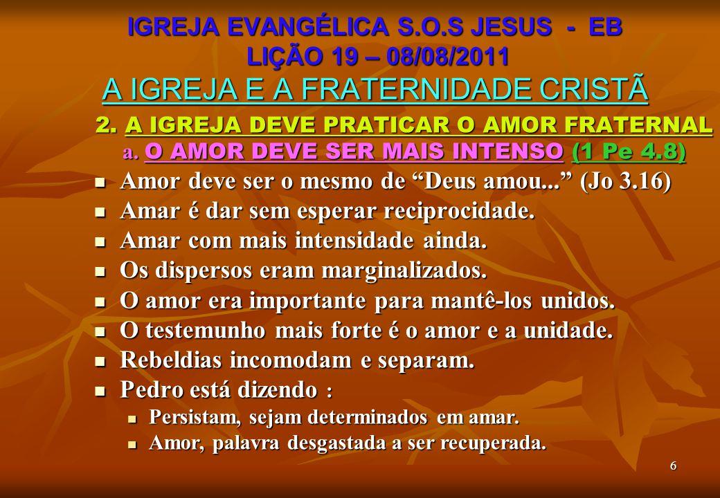 Amor deve ser o mesmo de Deus amou... (Jo 3.16)