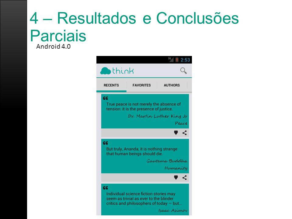 4 – Resultados e Conclusões Parciais