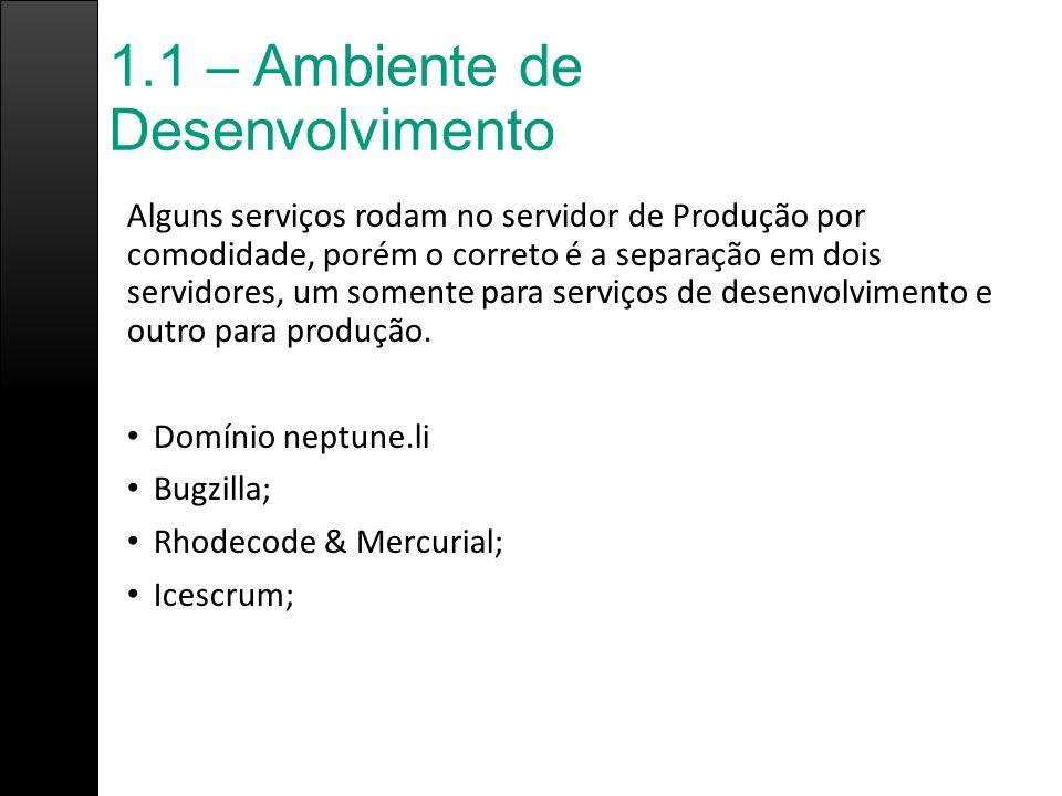 1.1 – Ambiente de Desenvolvimento