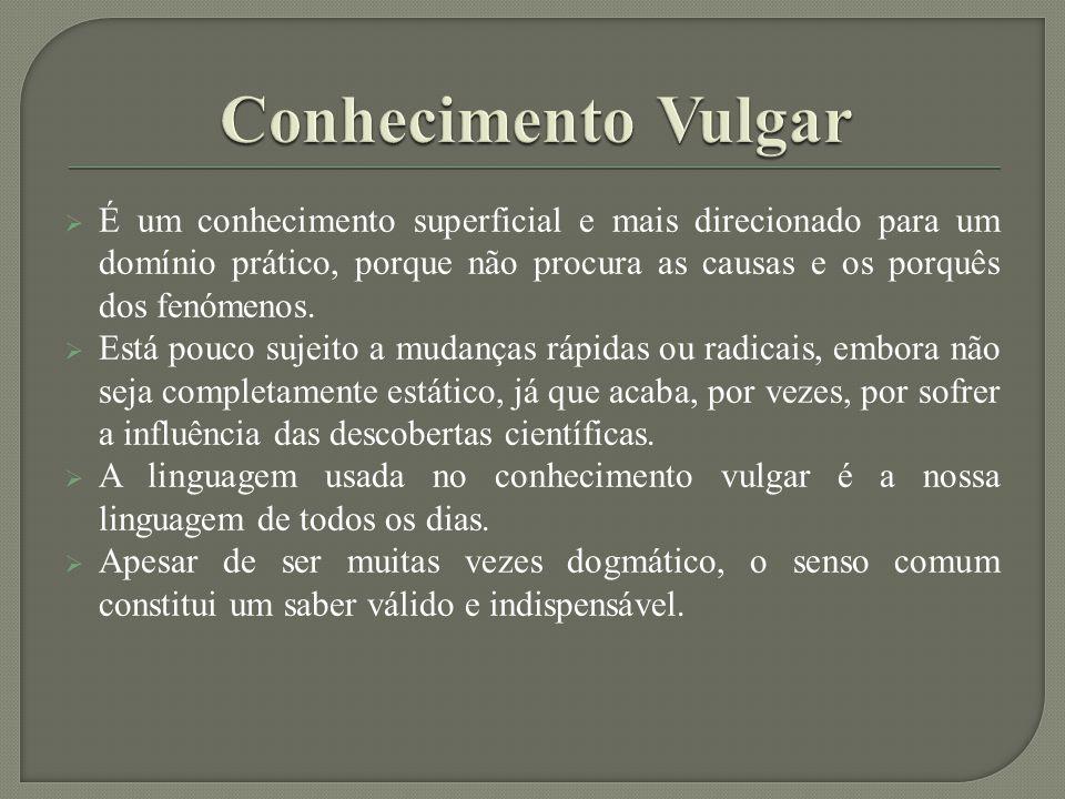 Conhecimento Vulgar