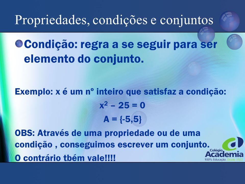 Propriedades, condições e conjuntos