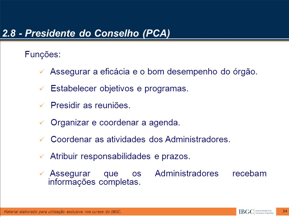 2.8 - Presidente do Conselho (PCA)