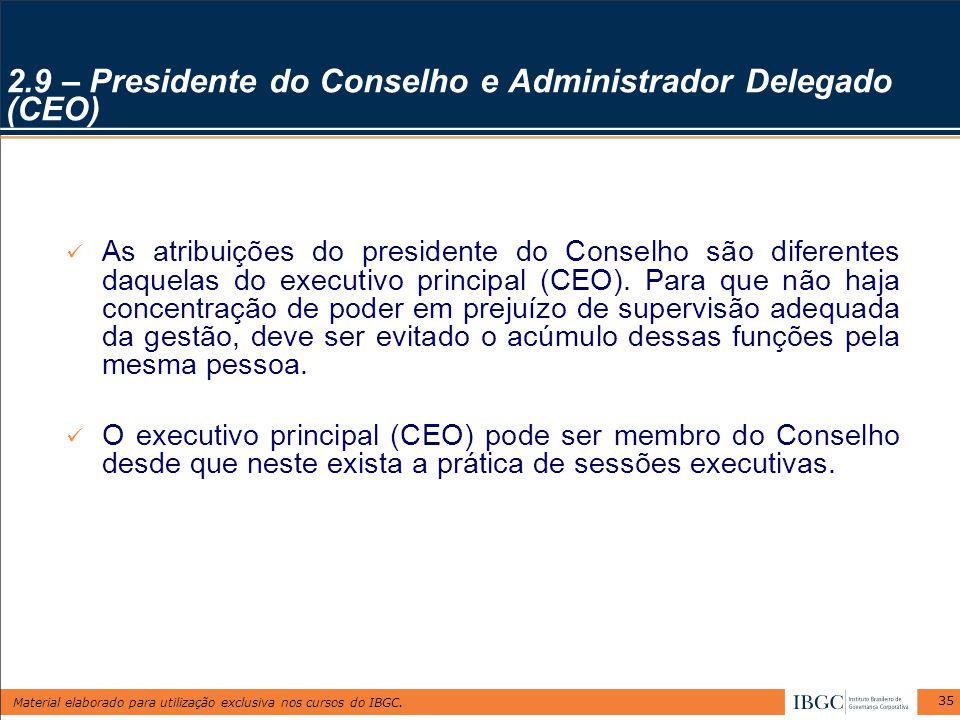 2.9 – Presidente do Conselho e Administrador Delegado (CEO)